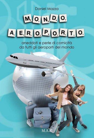 Il libro Mondo Aeroporto